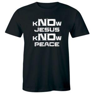 Know Jesus Know Peace Religion Christian T-shirt